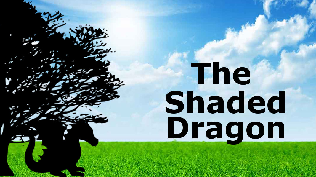 The Shaded Dragon